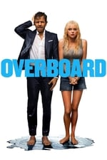 Image for movie Overboard ( 2018 )