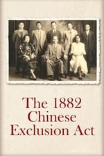 Movie The Chinese Exclusion Act (2017)
