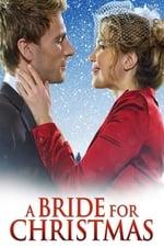 Movie A Bride for Christmas ( 2012 )