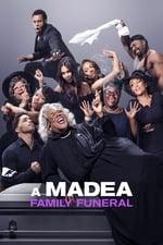 A Madea Family Funeral (2019)