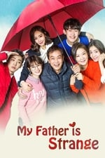 Movie My Father is Strange ( 2017 )