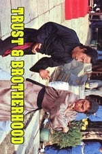 Movie Trust and Brotherhood ( 1972 )