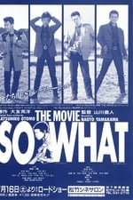 Movie So What ( 1988 )