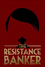 The Resistance Banker (2018)