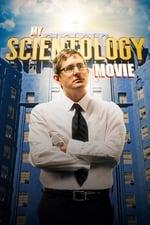 Movie My Scientology Movie ( 2016 )