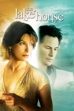 Movie The Lake House ( 2006 )