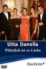 Movie Utta Danella - Plötzlich ist es Liebe ( 2004 )