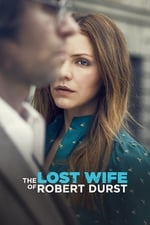 Movie The Lost Wife of Robert Durst ( 2017 )