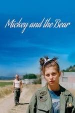 Movie Mickey and the Bear ( 2019 )