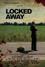 Movie Locked Away ( 2017 )