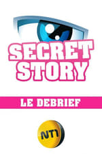 Secret Story - Le Débrief (2015)