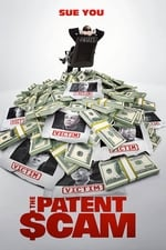 Movie The Patent Scam ( 2017 )