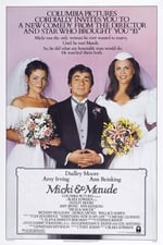 Movie Micki & Maude ( 1984 )