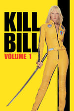 Movie Kill Bill: Vol. 1 ( 2003 )