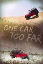 Movie One Car Too Far (  )