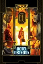 Movie Hotel Artemis ( 2018 )