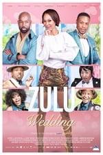 Movie Zulu Wedding ( 2019 )