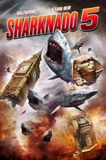 Movie Sharknado 5: Global Swarming ( 2017 )