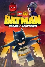 Movie LEGO DC: Batman - Family Matters ( 2019 )
