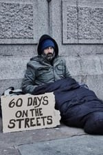 Movie 60 Days on the Streets ( 2019 )