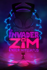 Movie Invader ZIM: Enter the Florpus ( 2019 )
