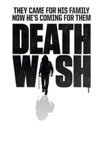 Movie Death Wish ( 2018 )