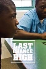 Last Chance High (2017)