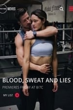 Movie Blood, Sweat and Lies ( 2018 )