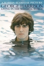 Movie George Harrison: Living in the Material World ( 2011 )