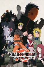 Movie Naruto Shippuden the Movie: Road to Ninja ( 2012 )