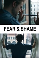 Movie Fear & Shame ( 2017 )