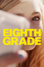 Movie Eighth Grade ( 2018 )