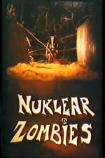 Movie Nuklear Zombies ( 1989 )