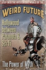 Movie Hollywood between Paranoia and Sci-Fi: The Power of Myth ( 2011 )