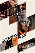 Movie Getaway Plan ( 2017 )