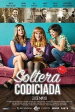 Movie Soltera Codiciada ( 2018 )