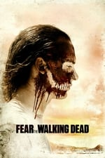 Movie Fear the Walking Dead ( 2015 )