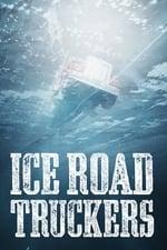 Movie Ice Road Truckers ( 2007 )