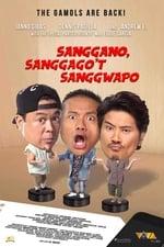 Image for movie Sanggano, Sanggago't Sanggwapo ( 2019 )