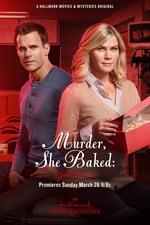 Movie Murder, She Baked: Just Desserts ( 2017 )