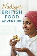 Nadiya's British Food Adventure (2017)