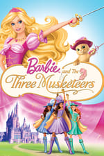 Movie Barbie and the Three Musketeers ( 2009 )