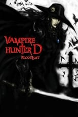 Vampire Hunter D: Bloodlust