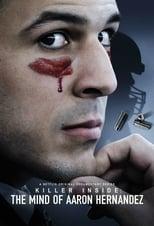 El Asesino Oculto: En la mente de Aaron Hernandez