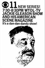 Jackie Gleason and His American Scene Magazine streaming vf
