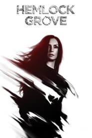 Hemlock Grove streaming vf