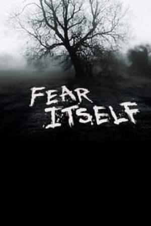 Fear Itself : Les Maîtres De La Peur