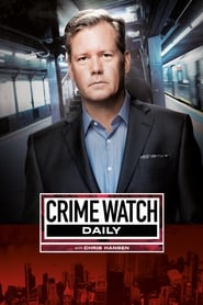 Crime Watch Daily streaming vf