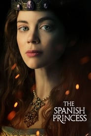 The Spanish Princess streaming vf