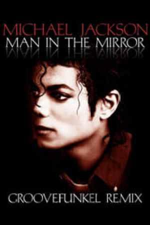 Michael Jackson: Man In The Mirror